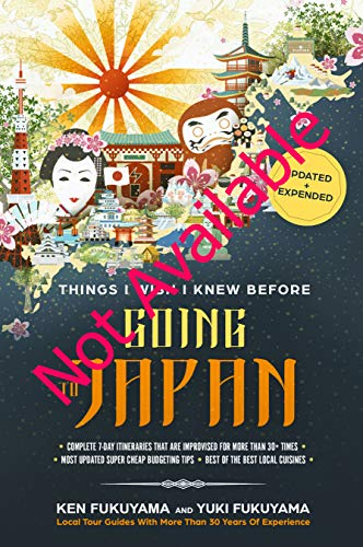 Japan Travel Guide: Things I Wish I'D Known Before Going To Japan (The Everything Nippon Travel Guide Series)