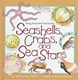 Seashells, Crabs and Sea Stars, Christiane Kump Tibbitts, 083682041X
