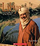 Libya (Enchantment of the World. Second Series)