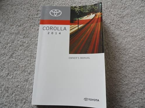 2014 toyota corolla owners manual toyota amazon com books rh amazon com 2015 toyota corolla owners manual buy 2015 toyota corolla owners manual pdf