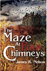 The Maze at Four Chimneys Paperback