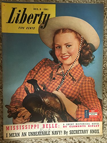 LIBERTY MAGAZINE December 8 1941, back cover color CAMEL cigarettes ad, Articles: The Old Army Game, the Quins and the Kidnapers, WHy People Think Grammar is Damfoolishness, movie reviews: How Green Was my Valley with Maureen O'Hara -
