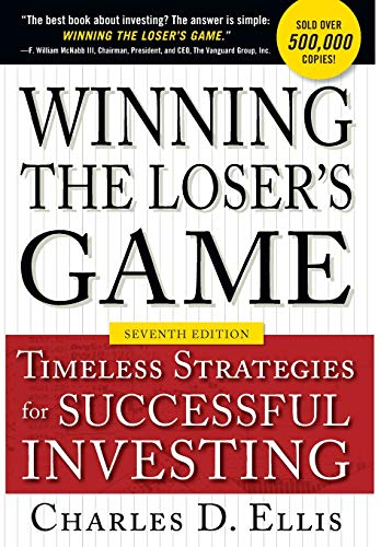 Winning the Loser's Game, Seventh Edition: Timeless Strategies for Successful -