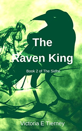 The Raven King (Sidhe Book 2) (English Edition)