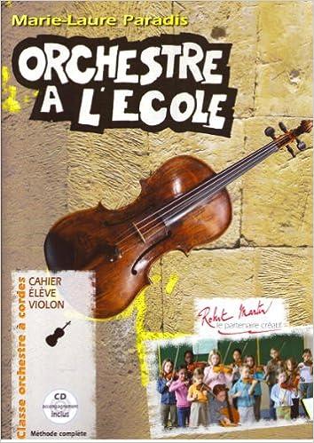 Télécharger en ligne Orchestre à l'école Cahier de l'élève Violon pdf, epub ebook