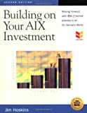 Building on Your Aix Investment, Jim Hoskins, 193164408X