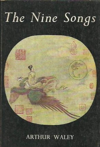 The Nine Songs: A Study of Shamanism in Ancient China by Brand: City Lights Books