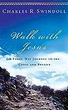 Walk with Jesus, Charles R. Swindoll, 1400202477