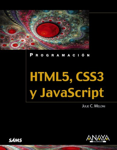 HTML5, CSS3 y JavaScript / Sams Teach Yourself HTML5, CSS3 and JavaScript All in One (Spanish Edition) by Anaya Multimedia-Anaya Interactiva
