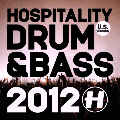 Hospitality: Drum & Bass 2012 ...