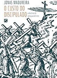 O custo do discipulado: a doutrina da imitação de Cristo