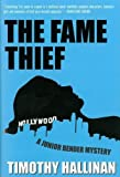 The Fame Thief (A Junior Bender Mystery)