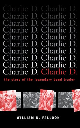 Charlie D.: The Story of the Legendary Bond Trader by Wiley