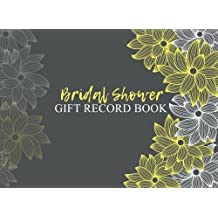 Bridal Shower Gift Record Book: Gift Log & Guest Book For Bridal Shower (V1)(8.25x6)