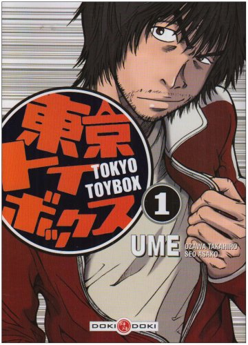 Tokyo Toy Box, Tome 1 :