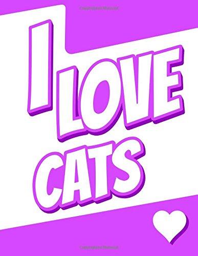 I Love Cats: Discreet Internet Website Password Notebook, Birthday, Christmas, Friendship Gifts for Cat Lovers, Men, Women, Teens and Seniors, 8 1/2