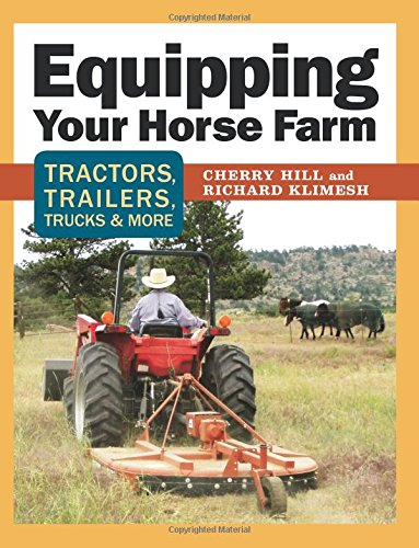 Equipping Your Horse Farm: Tractors, Trailers, Trucks & - Horse Black Farm
