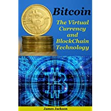 Bitcoin: The Virtual Currency and BlockChain Technology(bitcoin trading,bitcoin mining,bitcoin revolution,bitcoin spanish,cryptocurrency,cryptocurrency investing,cryptocurrency trading)