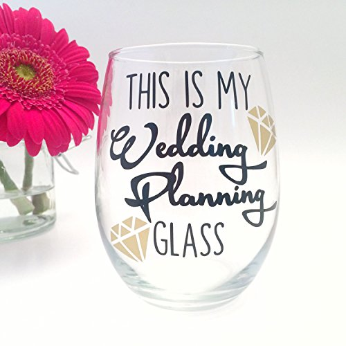 Engagement Gift Does this Ring Make Me Look Engaged Wine Glass Cup Mug Bride Present Wedding This is my wedding planning glass