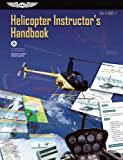 Helicopter Instructor's Handbook 2012: FAA-H-8083-4