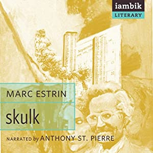 Skulk Audiobook