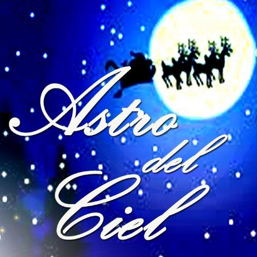 Amazon.com: Astro del ciel (Un regalo di natale per te): Jean Louis Prima: MP3 Downloads