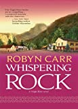Whispering Rock by Robyn Carr front cover