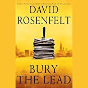 Bury the Lead | David Rosenfelt
