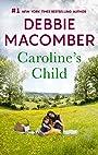 Caroline's Child: A Bestselling Western Romance (Heart of Texas)
