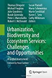 img - for Urbanization, Biodiversity and Ecosystem Services: Challenges and Opportunities: A Global Assessment book / textbook / text book