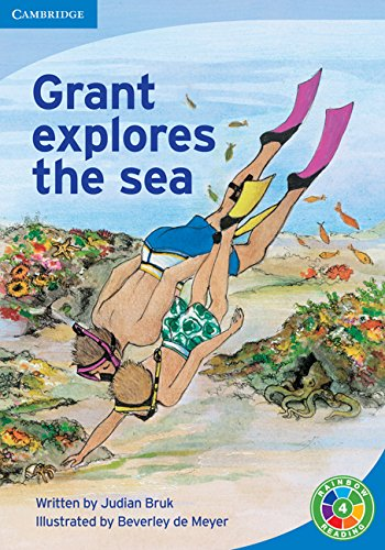 Read Online Rainbow Reading Level 4 - Life and Living: Grant Explores the Sea Box C: Grant explores the sea Grant explores the sea Level 4 (Rainbow Reading Life and Living) pdf