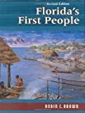 Florida's First People, Robin C. Brown, 1561640328