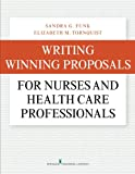 img - for Writing Winning Proposals for Nurses and Health Care Professionals book / textbook / text book