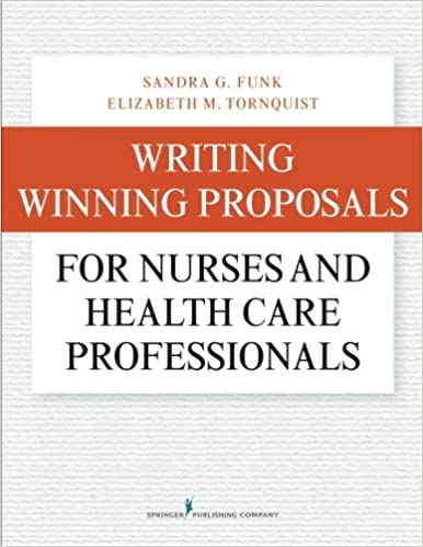 Writing Winning Proposals for Nurses and Health Care Professionals ...