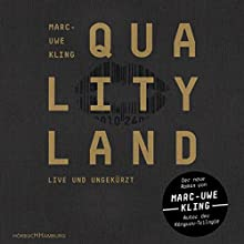 QualityLand (Dunkle Edition) Audiobook by Marc-Uwe Kling Narrated by Marc-Uwe Kling