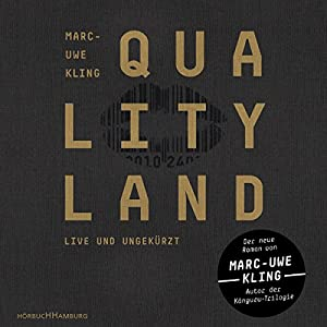 Marc-Uwe Kling - QualityLand (Dunkle Edition)