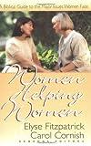 Women Helping Women, Elyse Fitzpatrick, Carol Cornish, 1565076176