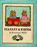 Stanley and Rhoda, Rosemary Wells, 0803782489