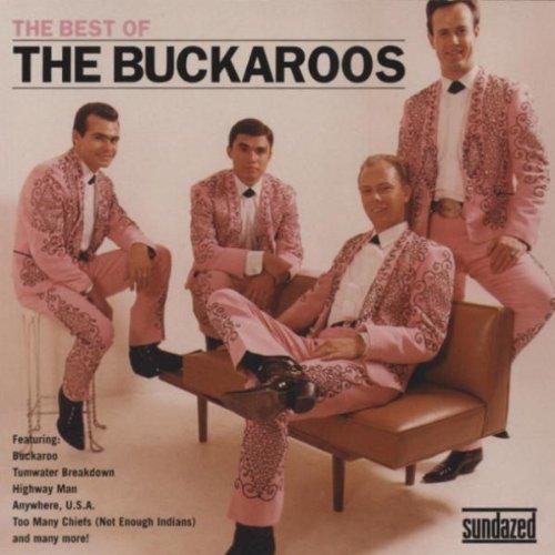 The Best of The Buckaroos by Sundazed