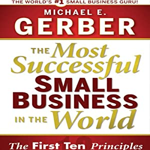 The Most Successful Small Business in the World Audiobook
