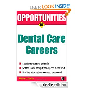 Opportunities in Dental Care Careers, Revised Edition (Opportunities In...Series) Bonnie Kendall