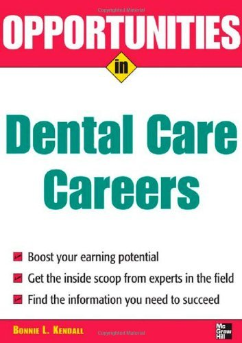 Download Opportunities in Dental Care Careers, Revised Edition (Opportunities In…Series) Pdf
