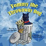 Tommy the Throwaway Dog, Laura Marlowe, 1936352516