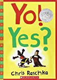img - for Yo! Yes? (Scholastic Bookshelf) book / textbook / text book