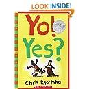 Yo! Yes? (Scholastic Bookshelf)