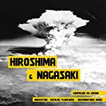 Hiroshima et Nagasaki: Les bombardements atomiques | Frédéric Garnier