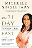 img - for The 21-Day Financial Fast: Your Path to Financial Peace and Freedom book / textbook / text book