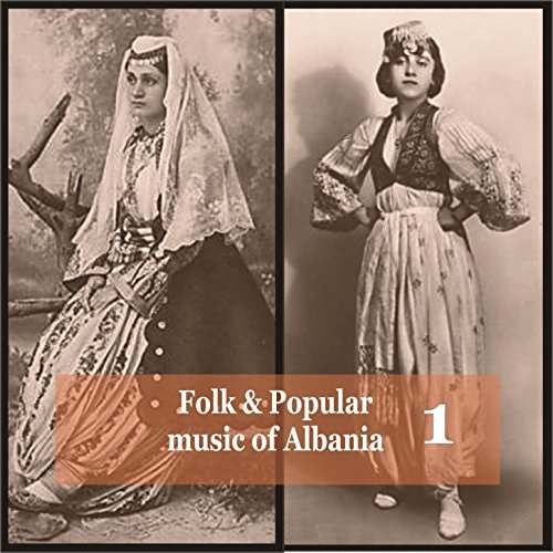 Albanian Folk Songs by Various artists on Amazon Music