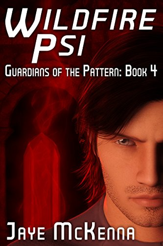 Wildfire Psi (Guardians of the Pattern Book 4)