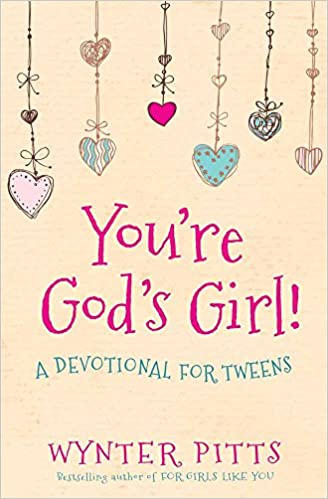You're God's Girl by Wynter Pitts